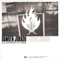 DAMIEN JURADO & GATHERED IN SONG