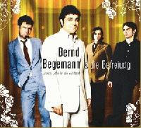 BERND BEGEMANN & DIE BEFREIUNG