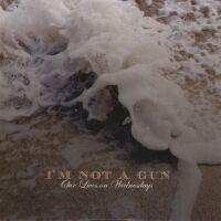 I'M NOT A GUN