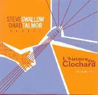 STEVE SWALLOW / OHAD TALMOR SEXTET