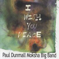 PAUL DUNMALL MOKSHA BIG BAND