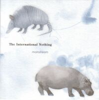 THE INTERNATIONAL NOTHING