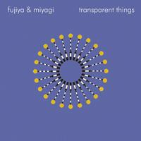FUJIYA & MIYAGI