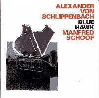 ALEXANDER VON SCHLIPPENBACH/MANFRED SCHOOF