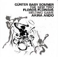 GÜNTER BABY SOMMER / THE NEW TRIO